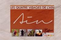 Didier Jungers - Les quatre visages de l'Ain.