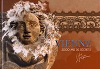 Didier Jungers - Vienne - 2000 ans de secrets, édition français-anglais-italien-allemand-espagnol.