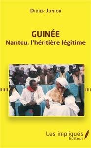Guinée - Nantou, lhéritière légitime.pdf