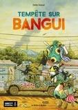 Didier Kassaï - Tempête sur Bangui Tome 1 : .