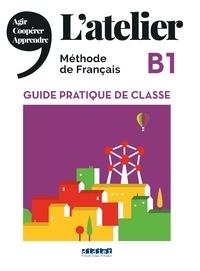 Didier - L'atelier B1 - Guide pratique de classe.