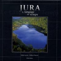 Didier Lacroix et William Chauvin - Jura - Le langage du temps.