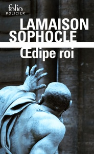 Didier Lamaison et  Sophocle - Oedipe roi.