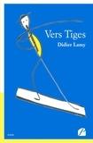 Didier Lamy - Vers Tiges.