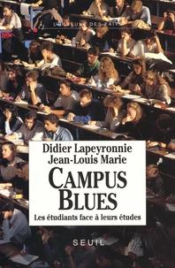 Didier Lapeyronnie et Jean-Louis Marie - Campus blues - Les étudiants face à leurs études.