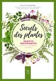 Didier Lauterborn - Secrets des plantes - 200 recettes pour votre bien-être.