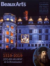 Didier Le Fur et Hugues Demeude - Centre-Val de Loire 1519-2019 - 500 ans au coeur de la Renaissance.