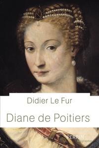 Didier Le Fur - Diane de Poitiers.
