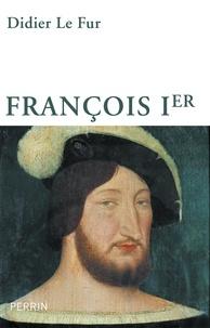 Didier Le Fur - François Ier.