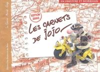 Didier Le Gorrec et Gurvan Musset - Les carnets de Jojo - En Finistère et Morbihan.