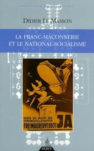Didier Le Masson - La Franc-maçonnerie et le national-socialisme.