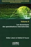 Didier Lebert et Hafida El Younsi - Smart innovation - Volume 9, Les dynamiques des spécialisations internationales.