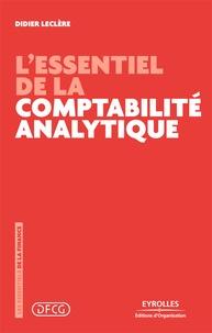 Didier Leclère - L'essentiel de la comptabilité analytique.