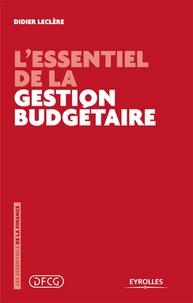 Didier Leclère - L'essentiel de la gestion budgétaire.