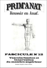 Didier Legeais et Rodolphe Picquet - Vascularisation et innervation du membre supérieur.