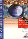 Didier Lehénaff et Chantalle Mathieu - Expertise et sport de haut niveau - Entretiens de l'INSEP, novembre 2002.