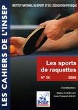 Didier Lehénaff et Jean-François Khan - Sports de raquettes - Données scientifiques et méthodologiques ; Applications pour l'entraînement.