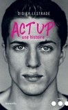 Didier Lestrade - Act Up - Une histoire.