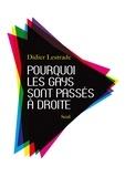 Didier Lestrade - Pourquoi les gays sont passés à droite.