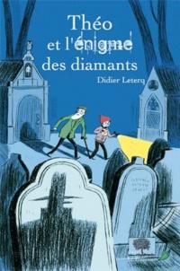 Didier Leterq - Théo  : Théo et l'énigme des diamants.