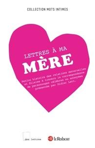 Didier Lett - DES LETTRES  : Lettres à ma mère - ePub 2.