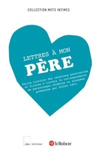 Didier Lett - DES LETTRES  : Lettres à mon père - ePub 2.