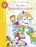 Didier Lévy et Anne Rouquette - Basile Bazar Tome 4 : Opération Robot !.