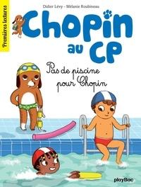 Didier Lévy - Chopin au CP - T5 - Pas de piscine pour Chopin.