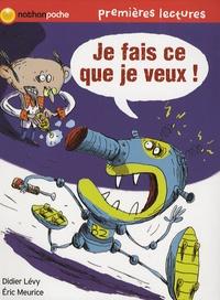 Didier Lévy - Je fais ce que je veux !.