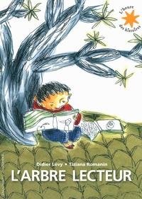Didier Lévy et Tiziana Romanin - L'arbre lecteur.