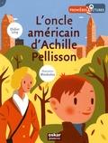 Didier Lévy et  BlexBolex - L'oncle américain d'Achille Pellisson.
