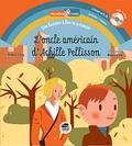 Didier Lévy et  BlexBolex - L'oncle américain d'Achille Pellisson. 1 CD audio