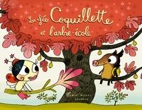 Didier Lévy - La Fée Coquillette et l'arbre-école.