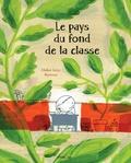 Didier Lévy - Le pays du fond de la classe.