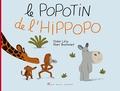 Didier Lévy et Marc Boutavant - Le popotin de l'hippopo.