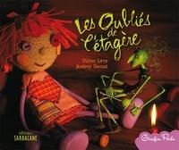 Didier Lévy et Audrey Gessat - Les oubliés de l'étagère.