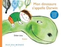 Didier Lévy et  Kotimi - Mon dinosaure s'appelle Darwin.