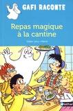 Didier Lévy et  Mérel - Repas magique à la cantine.
