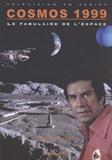 Didier Liardet - Cosmos 1999 - Le fabulaire de l'espace.