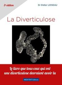 Didier Loiseau - La diverticulose.