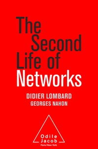 Didier Lombard - The Second Life of Networks.