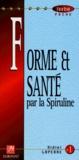 Didier Loperre - La spiruline.