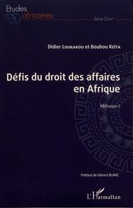 Livre téléchargement gratuit google Les défis du droit des affaires en Afrique  - Mélanges I