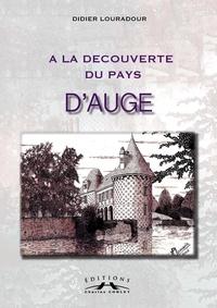 Didier Louradour - A la découverte du pays d'Auge.