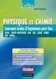 Didier Magloire - Physique et Chimie Concours écoles d'ingénieurs post-Bac - FESIC, GEIPI-Polytech, ENI, ECE, ESIEE, EFREI, EPF, EPITA....