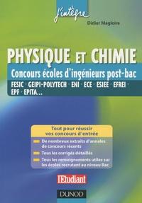 Didier Magloire - Physique et chimie - Concours écoles d'ingénieurs post-bac.