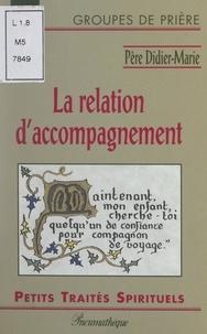 Didier-Marie Proton - La relation d'accompagnement.