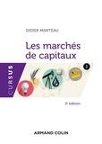 Didier Marteau - Les marchés de capitaux - 2e éd..