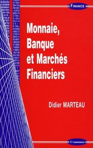 Didier Marteau - Monnaie, Banque et Marchés Financiers.