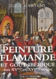 Didier Martens - Peinture flamande et goût ibérique.